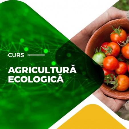 Curs acreditat agricultura ecologica - Primul curs acreditat din Romania