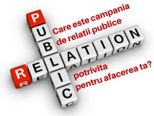 Care este campania de relatii publice potrivita pentru afacerea ta ?